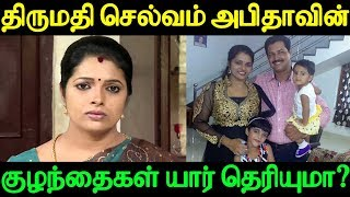 Do you know Thirumathi Selvam Abitha's children?