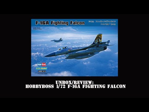 036- Unbox/Review: 1/72 Hobbyboss F-16A Fighting Falcon