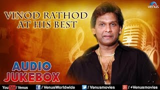 Vinod Rathod : At His Best || Bollywood Most Romantic Songs Audio Jukebox