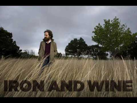 Iron & Wine - In Your Own Time