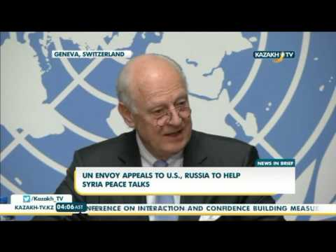 UN envoy appeals to U.S., Russia to help Syria peace talks - Kazakh TV