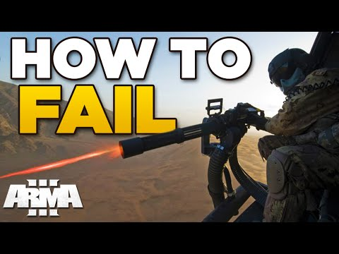 HOW TO FAIL ARMA 3 - [Read the mission]