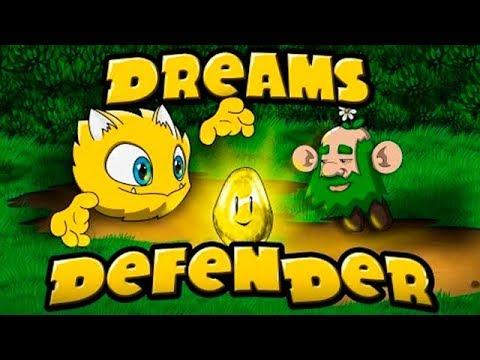 Dreams Defender Защищаем МЕЧТЫ от злого СТРАХА Детское игровое видео Let's Play