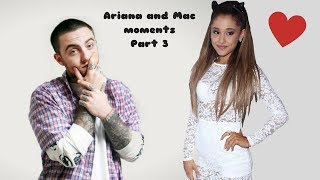 Ariana Grande & Mac Miller moments #3