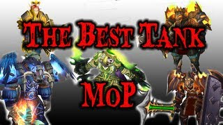 What is the Best Tank in MoP - Comparison