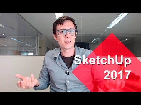 SketchUp Pro 2017 - Review e Download