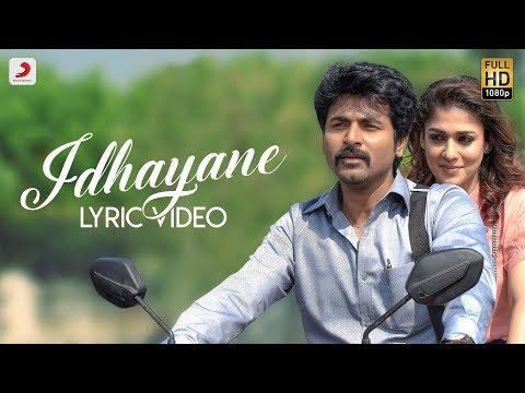 Velaikkaran - Idhayane Lyric Video | Sivakarthikeyan, Nayanthara | Anirudh Ravichander