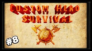 Custom Hero Survival #8