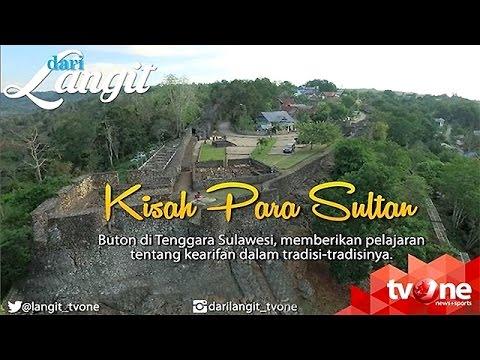 [FULL] Dari Langit - Kisah Para Sultan Pulau Buton (15/10/2016)