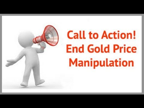 A Call to Action: Help End the Gold Price Suppression Scheme