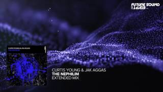 Curtis Young & Jak Aggas   The Nephilim Extended Mix