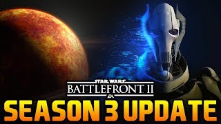 *NEW* SEASEON 3 NEWS, GRIEVOUS UPDATE & MORE in Star Wars Battlefront 2