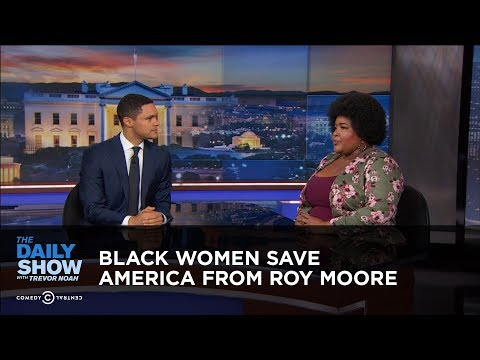 Black Women Save America from Roy Moore: The Daily Show