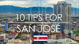 10 Tips for San José Costa Rica