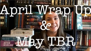 April Wrap up & May TBR
