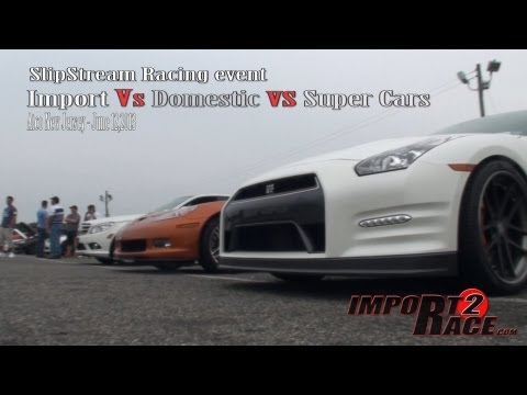 Import Vs Domestic vs Super Cars racing 1/4 mile drag race at SlipStream Racing event.