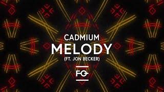 download musica Cadmium - Melody feat Jon Becker
