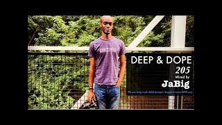 ♫ Deep House Lounge Mix by JaBig (African, Brazilian, Latin Music DJ Set Playlist) - DEEP & DOPE 205