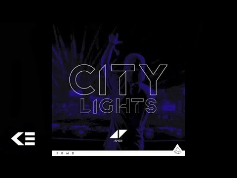 Avicii - City Lights (Audio)