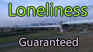 Loneliness Guaranteed | The Boundless Journey