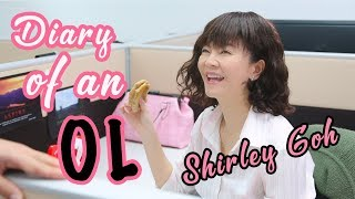 Diary of an OL Ep 1   Shirley Goh just wants it simple!