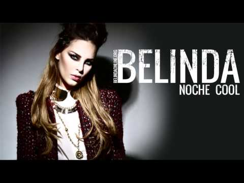 Belinda - Noche Cool