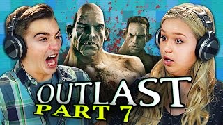 OUTLAST: PART 7 (Teens React: Gaming)
