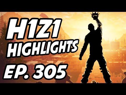 H1Z1 Daily Highlights   Ep. 305   hairyfrogbat, LyndonFPS, TTHump, Rogue, Guthar, RevengeEUh1