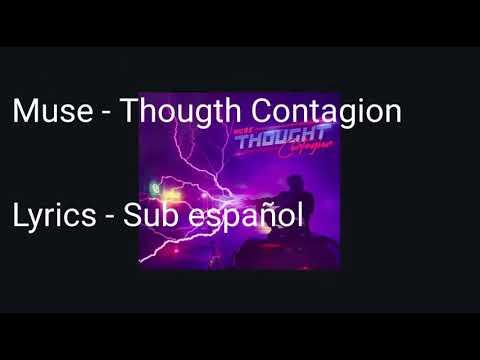 Muse - Thought Contagion [Lyrics\Sub español]