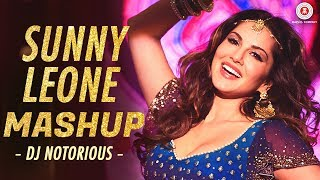 Sunny Leone Mashup | Zee Music Co. | DJ Notorious & Lijo George