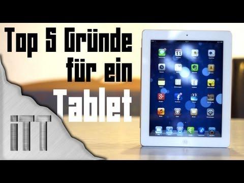 Top 5 Gründe für ein Tablet!