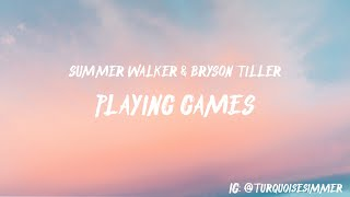 Summer Walker, Bryson Tiller - Playing Games ( Lyrics )