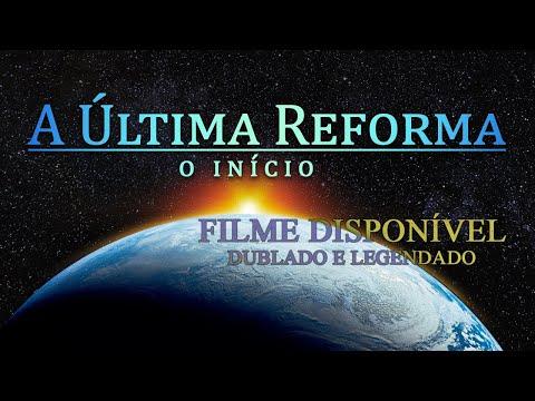 A Última Reforma. O Início FILME COMPLETO OFICIAL
