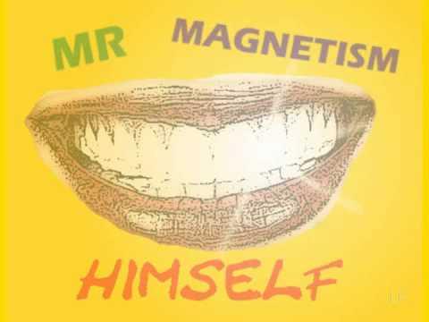 Bill Nelson - Mr Magnetism Himself