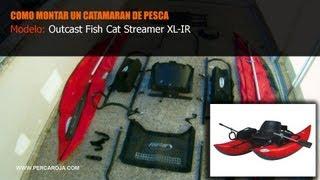 Como montar un catamaran de pesca - OUTCAST FISH CAT STREAMER IR