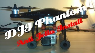 DJi Phantom - carbon fibre anti jello mount install