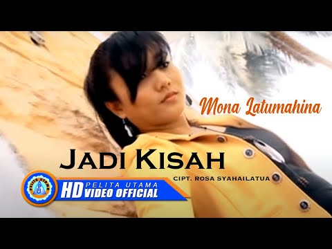 Mona Latumahina - Jadi Kisah (Official Music Video)