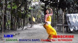 National Bodo Girl Dancer Bhanita Baro || New Bodo Dance HD video 2018 || Swr Roje Nupha Mapha.