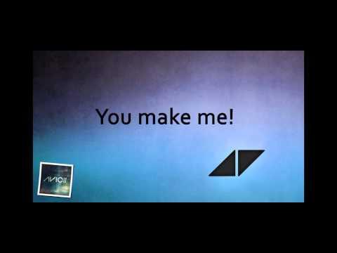 Avicii - You Make Me [lyrics] [hd] video