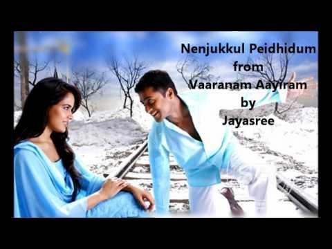 Nenjukkul Peidhidum Tamil Song From The Tamil Movie Varanam Ayiram Sung By Jayasree video