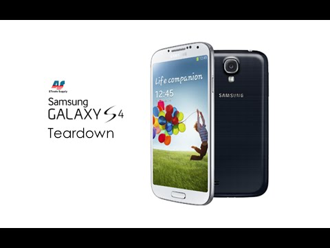 Samsung Galaxy S4 Disassembly/ Take Apart/Tear Down/Repair Tutorial