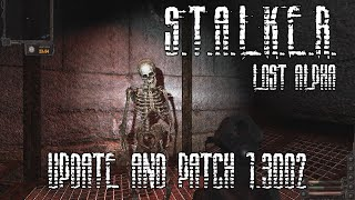 S.T.A.L.K.E.R.: Lost Alpha - Update and Patch 1.3002