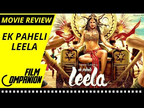 Ek Paheli Leela - Sunny Leone   Movie Review   Film Companion