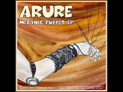 Arure - Mecanic Puppet