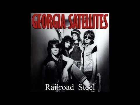 Georgia Satellites - Railroad Steel
