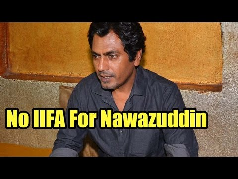 Here's Why Nawazuddin Siddiqui Is Not Going For IIFA 2016