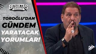 Erman Toroğlu'dan Olaylı Maça EFSANE YORUMLAR! FLAŞ BALOTELLI SÖZLERİ! Beşiktaş