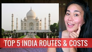 PLANNING A TRIP TO INDIA |  Top 5 India Trip Routes & Costs