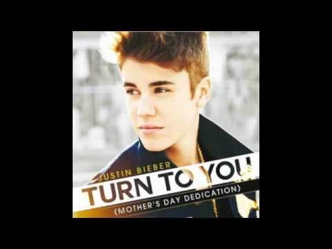 Justin Bieber Turn To You LYRICS (Mother's Day Dedication)