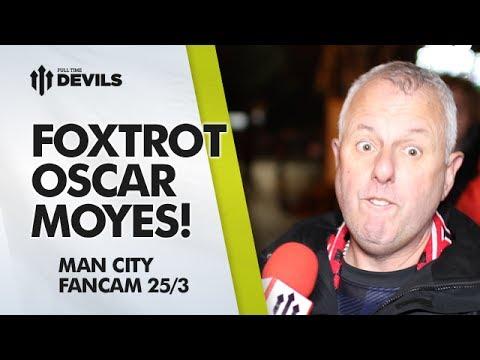 Foxtrot Oscar Moyes! | Manchester United 0-3 Manchester City | FAN CAM